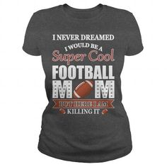 Awesome Tee Super cool football mom Shirts & Tees