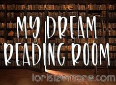 MY DREAM READING ROOM