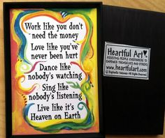 WORK Like You Don't Need MONEY MAGNET Inspirational Quote Motivational Print Popular Sayings Friend Gift Heartful Art by Raphaella Vaisseau by Heartfulart on Etsy https://www.etsy.com/listing/97722543/work-like-you-dont-need-money-magnet