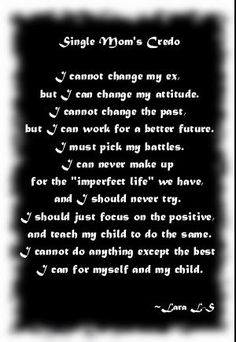 Single parenting, single parent quotes, single mom sayings, single Great Quotes, Quotes To Live By, Me Quotes, Inspirational Quotes, Qoutes, Faith Quotes, Momma Quotes, Mom Sayings, Strength Quotes