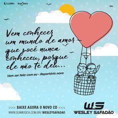 """Confiram """"Vem ser feliz com eu"""", sucesso do novo DVD do @wesleysafadao, que já está no seu Cd Promocional de Agosto!  #BaixeAgora  www.suamusica.com.br/wesleysafadao"""
