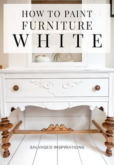 5 Fail-Proof Tips for White Painted Furniture Diy Furniture Ideas FailProof Furniture Painted tips White White Painted Furniture, Refurbished Furniture, Repurposed Furniture, How To Repaint Furniture, How To Paint Dresser, Spray Paint Furniture Without Sanding, Bedrooms With White Furniture, Repainting Bedroom Furniture, Pallet Furniture