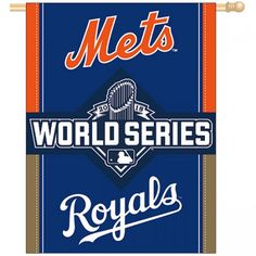 c43541b83a8 KC Royals 2015 World Series Banner is imprinted with New York Met and KC  Royals logos and is made of polyester.