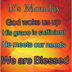Monday Morning, Good Morning, Monday Images, Monday Blessings, Monday Inspiration, New Week, Bump, Mornings, Encouragement