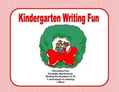 Kindergarten Morning Work Writing the Numbers 0-10  Christmas Fun A fun activity to practice writing and counting 0-10.  This package includes 15 pages of printable worksheets that include counting and printing the numbers, a page of coloring, and a maze, all with a Christmas fun theme.