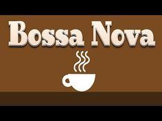 Coffee Bossa Nova & JAZZ - Relaxing Instrumental Music For for Studying, Sleep, Work - YouTube