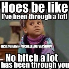 So true i cant even lol some bitches are too funny Just For Laughs, Just For You, Bitch Quotes, Qoutes, Crazy Quotes, Sassy Quotes, Random Quotes, Life Quotes, Savage Quotes