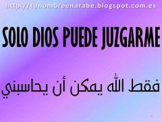 Frases en arabe para tatuajeshttp://tunombreenarabe.blogspot.com.es/2010/08/frases.html