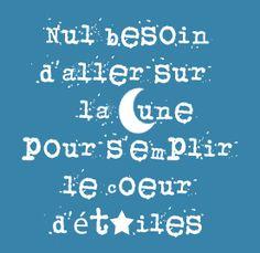 Nul besoin d'aller sur la lune pour s'emplir le coeur d'étoiles.
