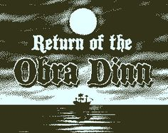 Return of the Obra Dinn by dukope