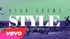 Ryan Adams - Style (from '1989') (Audio). This just sort of came outta nowhere, and it's awesome!!