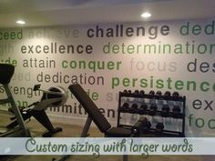 Get an entire wall of words made just for you. Order our awesome wall of text for your exercise room or home gym today- or work with our designer to create your own unique word wall for your business, craft room, kids play room, etc! We make it super simple to get exactly what you want.