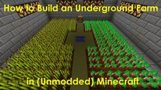 How to Build an Underground Farm in Unmodded #Minecraft, a Short How-To