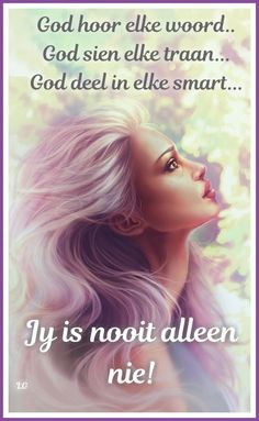 Qoutes, Life Quotes, Afrikaans Quotes, Lord Is My Shepherd, Thank You Lord, Godly Woman, God Is Good, Poems, Beautiful Pictures