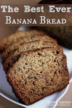 The Best EVER Banana Bread Recipe