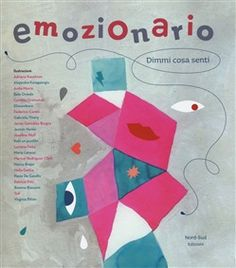 Emotionary: Say what you feel by Cristina Núñez Pereira Book Reviews For Kids, Say What, Yoga For Kids, 4 Kids, Emotional Intelligence, Art Therapy, Gestalt Therapy, Music Therapy, Social Skills