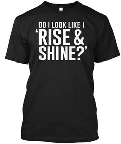 Rise and shine? Me? https://www.fanprint.com/licenses/air-force-falcons?ref=5750
