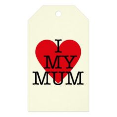 I Love My Mum Mothers Day Red Heart Design Gift Tags - heart gifts love hearts special diy