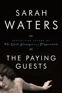 The Paying Guests - Kindle edition by Sarah Waters. Literature & Fiction Kindle eBooks @ Amazon.com.