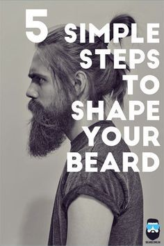 Step wise instruction on how to shape your beard. ~ http://ever-unfolding.net/how-to-grow-a-beard/
