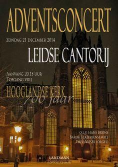 Adventsconcert 21 December 2014 20.15 uur Toegang vrij Hooglandse Kerk, Leiden   Poster credit: Eric Brons