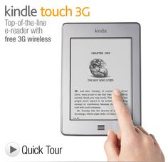 "Kindle Touch 3G: Touchscreen e-Reader with Free 3G + Wi-Fi, 6"" E Ink Display, 3G Works Globally. InPinkClover Says: I LOVE MY KINDLE!!"