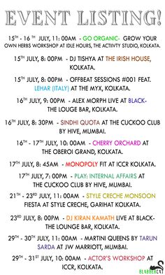 The upcoming events for July! #parties #kolkata #mumbai #panindia #drama #exhibition #organic #comedy #blabbercatspecial #event #list #meow
