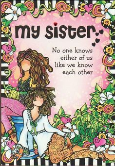 My Sweet Sister, Love My Sister, Mountain Art, Blue Mountain, Suzy, Toronto, Sisters, Greeting Cards, Words