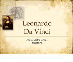 History and Resources of Leonardo Da Vinci- Smart Board