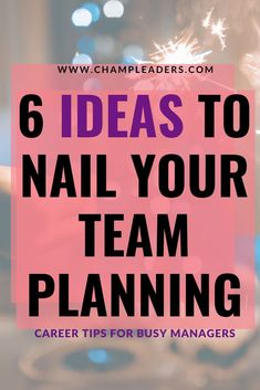 Conduct Effective Leadership Planning with your team and check out 6 tried-and-tested Team Planning Tips that will help you make the most of your planning. Effective Leadership, Effective Communication, Communication Skills, Leadership Tips, Business Management, Management Tips, Project Management, Team Activities, Thing 1
