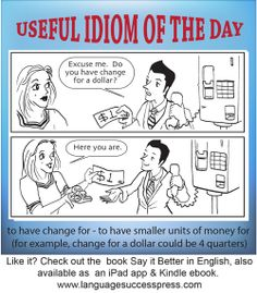 Useful English expression for when you're out shopping: have change for