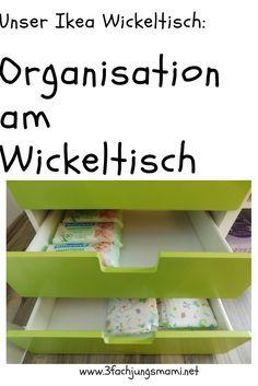 Unser Wickeltisch von Ikea + Tipps rund um die Organisation am Wickeltisch