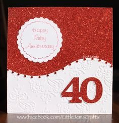 Ruby 40th wedding anniversary card -made with the all occasion embossing folder aka 'that folder'