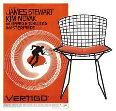 Vertigo: This classic movie needs to be paired with a chair that has as much mod flair as the movie itself. From the iconic orange color of the poster to the Bertoia chair making an appearance in the movie itself, this pairing feels just right.
