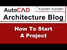 How to Start a Project   AutoCAD Architecture Tutorial #3 - YouTube