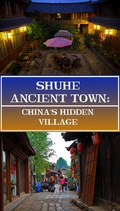 Discover the hidden history behind Lijiang's neighbor, Shuhe Ancient Town!