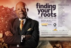 """<3 Henry Louis Gates and """"Finding Your Roots"""" on PBS"""