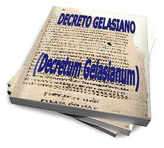 Decreto Gelasiano - Condenação Dos Evangelhos Apócrifos :: Serginho-sucesso