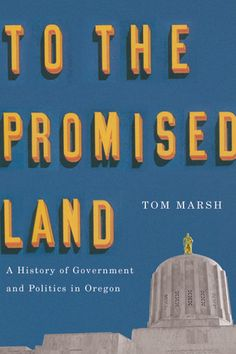http://osupress.oregonstate.edu/book/to-promised-land