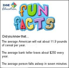 Fun Facts 122 from Zane Education at http://www.zaneeducation.com