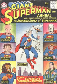 God, I loved this Annual!!!! Giant Superman Annual #3 (Summer 1961) - Cover by Curt Swan and Stan Kaye