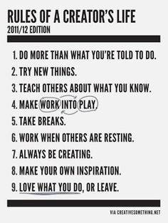 Rules of a creators's life