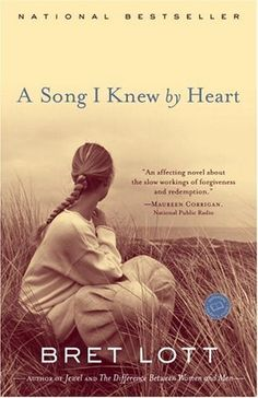 A Song I Knew by Heart: A Novel by Bret Lott, http://www.amazon.com/dp/B000FC1GB0/ref=cm_sw_r_pi_dp_UUZ5sb0DQ08FJ