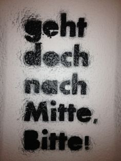 Gesagt getan! Auf geht es nach Berlin Mitte. #Mitte #Berlin #Spruch >> berlin-mitte ♥