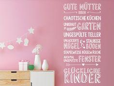 Tolles Wandtattoo für Mamas: Gute Mütter haben... glückliche Kinder. #Spruch #Mutter