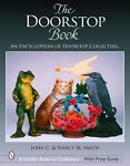 2006. being called the New Bible.The Doorstop Book: The Encyclopedia of Doorstop Collecting (Schiffer Book for Co