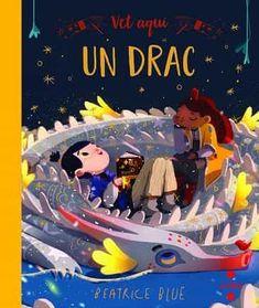 "Beatrice Blue. ""Vet aquí un drac"".  Editorial Cruïlla Blue Books, Comic Books, Comics, Cover, Movie Posters, New Books, Editorial, Videos, Art"