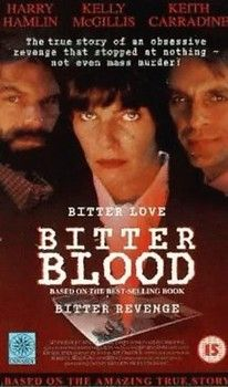 """""""Bitter Blood"""" aka """"In the Best of Families: Marriage, Pride & Madness"""""""