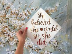 She believed she could so she did // graduation cap (the circle in the middle is to help you align the quote with the button on top of the cap) // custom quote, verse, saying Custom Graduation Caps, Graduation Cap Designs, Graduation Cap Decoration, Nursing Graduation, Graduation Diy, Graduation Celebration, Grad Cap, High School Graduation, Decorated Graduation Caps