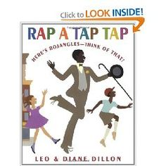 "Rap A Tap Tap - Poetry Book, Caldecott Medal.     This book could be used for history or music lesson. The history behind the Great Depression and Bill ""Bojangles"" Robinson can be talked about as well as the aspects of rhyming and rhythm. This awards winning book flows with interesting illustrations."